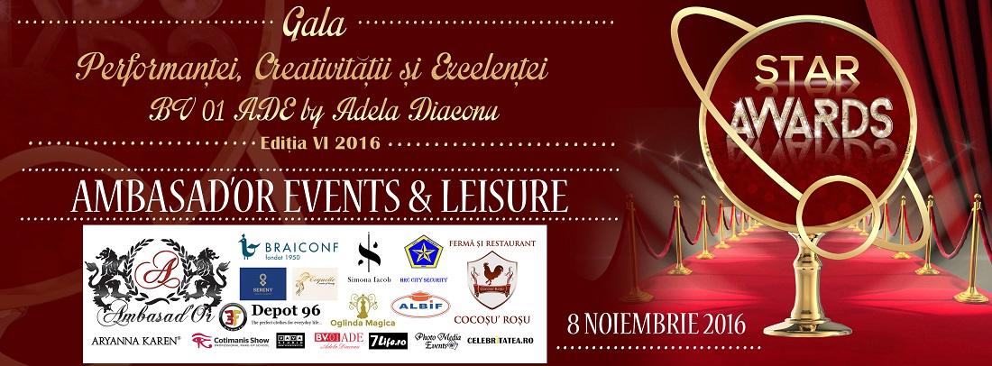 Gala Star Awards 2016 by Adela Diaconu – Gala Performantei, Creativitatii si Excelentei