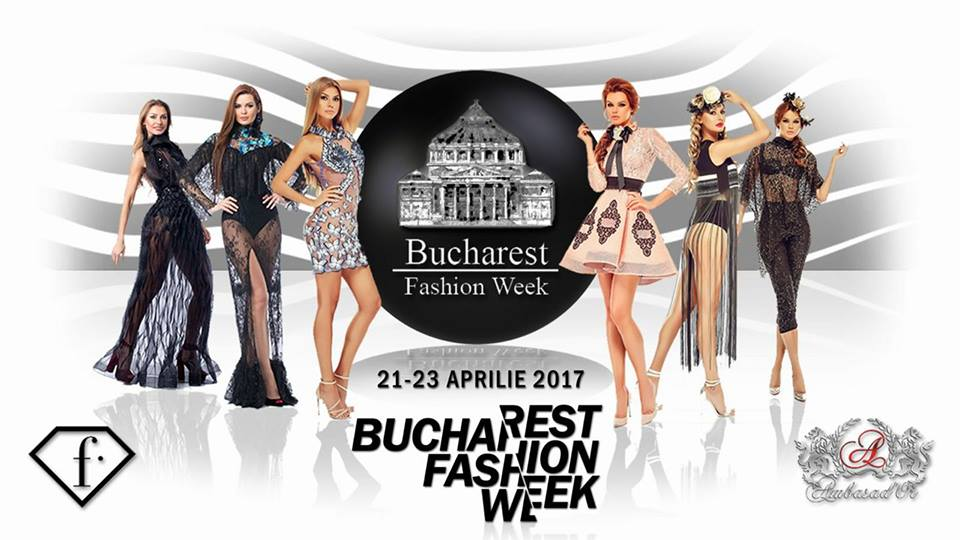 BUCHAREST FASHION WEEK – SPRING 2017
