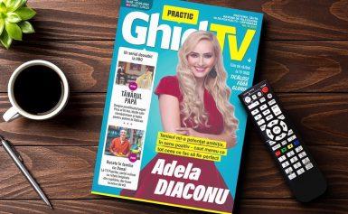Ia-ți Practic Ghid TV pentru perioada 14.05 – 27.05.2021. Pe copertă, îndrăgita vedetă Adela Diaconu